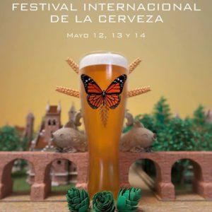 Festival Internacional de la Cerveza de Morelia @ Morelia, Michoacán