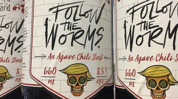 Follow the Worms Cerveza Trump2